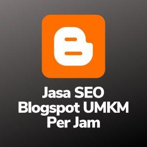 Jasa SEO Blogspot UMKM Per Jam